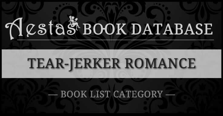 Tear-Jerker | Aestas Book Database